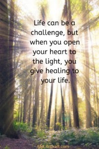 Open your heart to the light and feel better